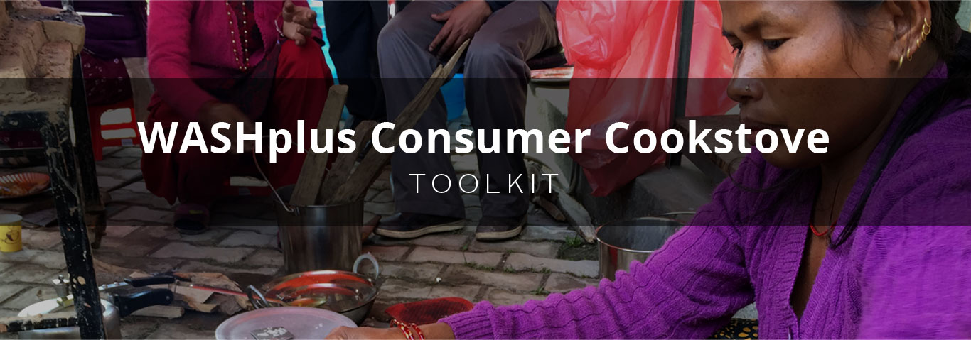 WASHPlus Consumer Cookstove Toolkit